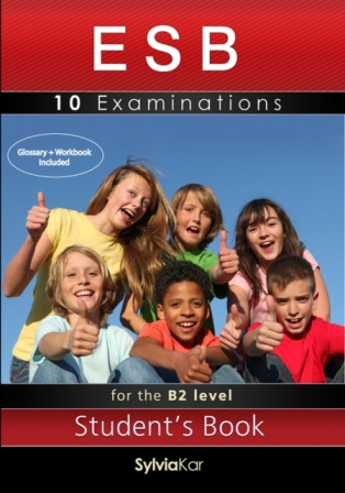 ESB 10 Examinations for the B2 Level